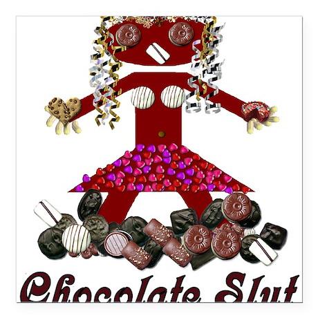 """chocolateslut01.pn... Square Car Magnet 3"""" x 3"""""""