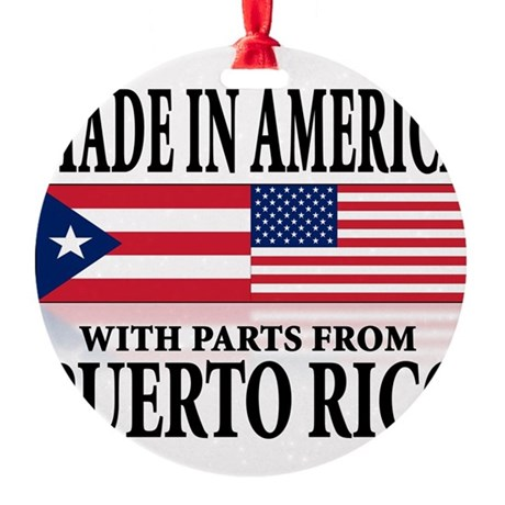 made in america w-Puerto rican parts.png Round Orn