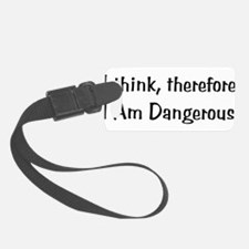 dangerous01x.png Luggage Tag