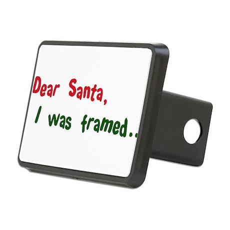 dear santa I was framed(blk).png Rectangular Hitch