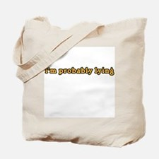 i'm probably lying dr will Tote Bag