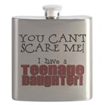 You Can't Scare Me - Teenage Daughter Flask