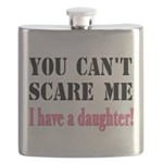 You Can't Scare Me - A Daughter Flask