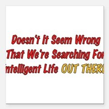 """wrong01.png Square Car Magnet 3"""" x 3"""""""