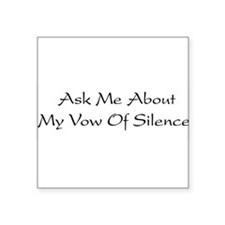 "silence01a.png Square Sticker 3"" x 3"""