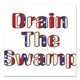 Drain the swamp Square Car Magnets