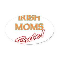 Irish moms rules Oval Car Magnet
