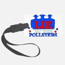 lie_pollsters01.png Luggage Tag