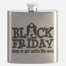 Black Friday Shop or Get Outta the Way Flask
