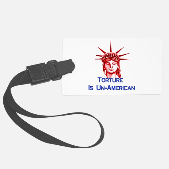 Torture Is Un-American Luggage Tag