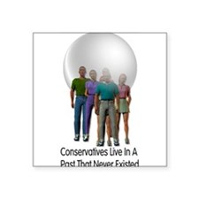"anticonservative01a.png Square Sticker 3"" x 3"""