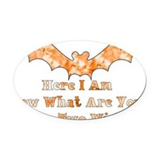 hereiamhalloween01.png Oval Car Magnet