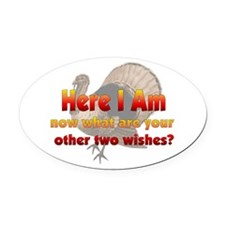 turkeyhere01.png Oval Car Magnet