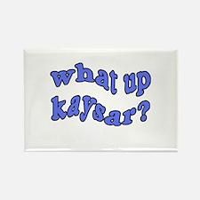 What Up Kaysar Rectangle Magnet