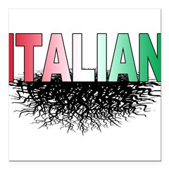 ITALIAN ROOTS.png Square Car Magnet 3