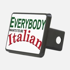 Everybody wants to be italian.png Hitch Cover