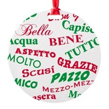 Italian sayings T-Shirt.png Ornament