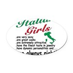 4-3-ITALIAN GIRLS.png Oval Car Magnet