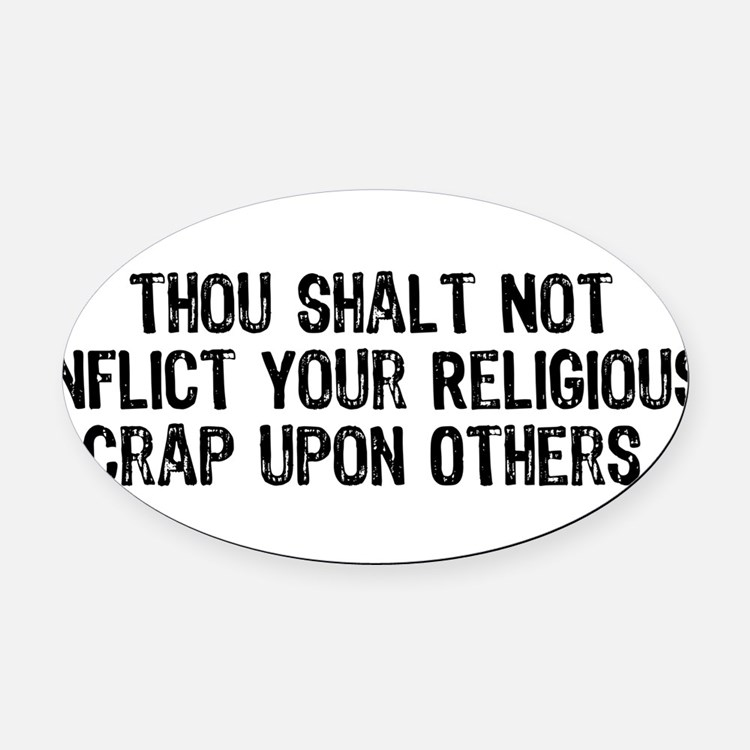 religious_crap01.png Oval Car Magnet