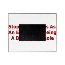 bigoted_asshole01.png Picture Frame