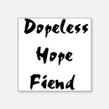 "dope01x.png Square Sticker 3"" x 3"""