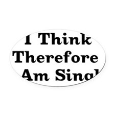 thinksingle01x.png Oval Car Magnet