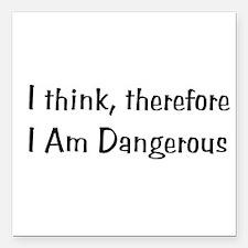 """dangerous01a.png Square Car Magnet 3"""" x 3"""""""