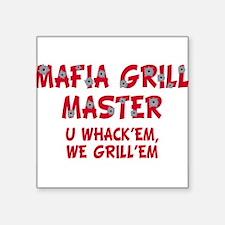 Mafia grill master (blk)T-Shirt.png Square Sticker
