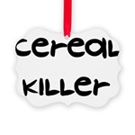 a1_cerealkiller01.png Picture Ornament