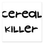 a1_cerealkiller01.png Square Car Magnet 3