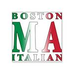 3-Boston Italian.png Square Sticker 3