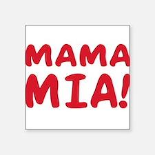 """2-Mama mia(blk).png Square Sticker 3"""" x 3"""""""