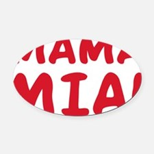 2-Mama mia(blk).png Oval Car Magnet