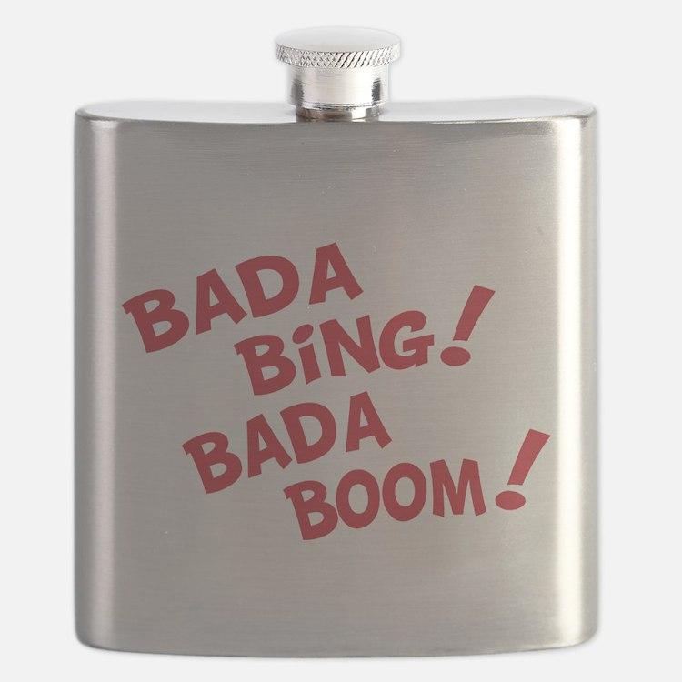 Bada bing bada boom T-Shirt.png Flask