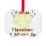 humor_doubt01.png Picture Ornament