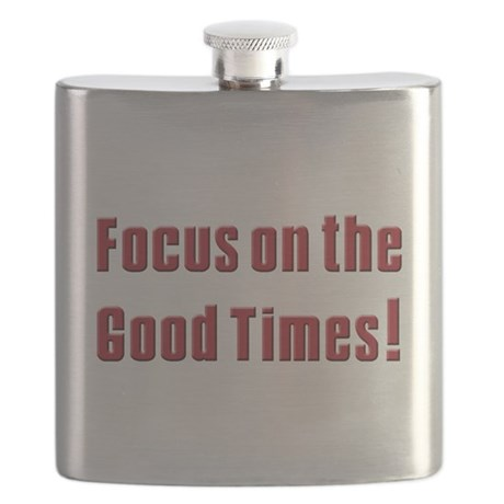 Focus on the good times (blk)T-Shirt.png Flask