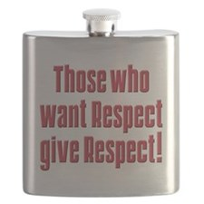 Those who want respect T-Shirt.png Flask