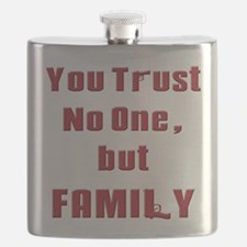 Trust no one but family(white).png Flask