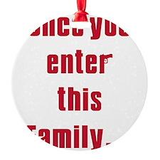enter family.jpg Ornament