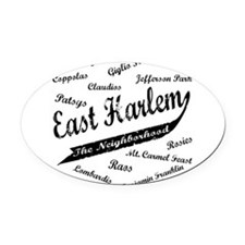 3-East Harlem the neighborhood.png Oval Car Magnet