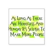 "homeless_hungry01.png Square Sticker 3"" x 3"""
