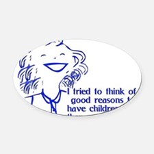 child_free_reasons01.png Oval Car Magnet