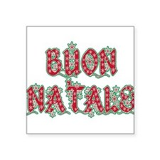 "buon natale.png Square Sticker 3"" x 3"""