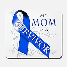 My Mom is a Survivor (blue) Mousepad
