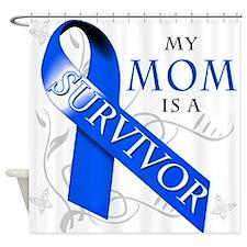 My Mom is a Survivor (blue) Shower Curtain