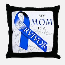 My Mom is a Survivor (blue) Throw Pillow