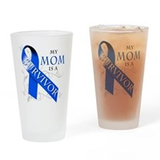 My Mom is a Survivor (blue) Drinking Glass