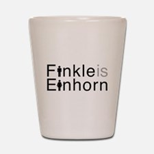 Finkle is Einhorn! Shot Glass