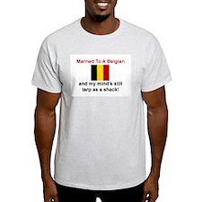 Married To A Belgian Ash Grey T-Shirt