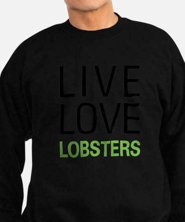 Live Love Lobster Sweatshirt